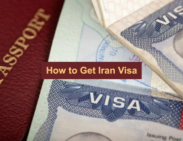 How to Get Iran Visa in 2018 – Ultimate guide